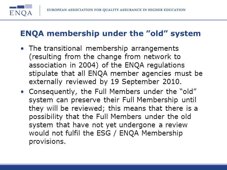 ENQA membership under the old system