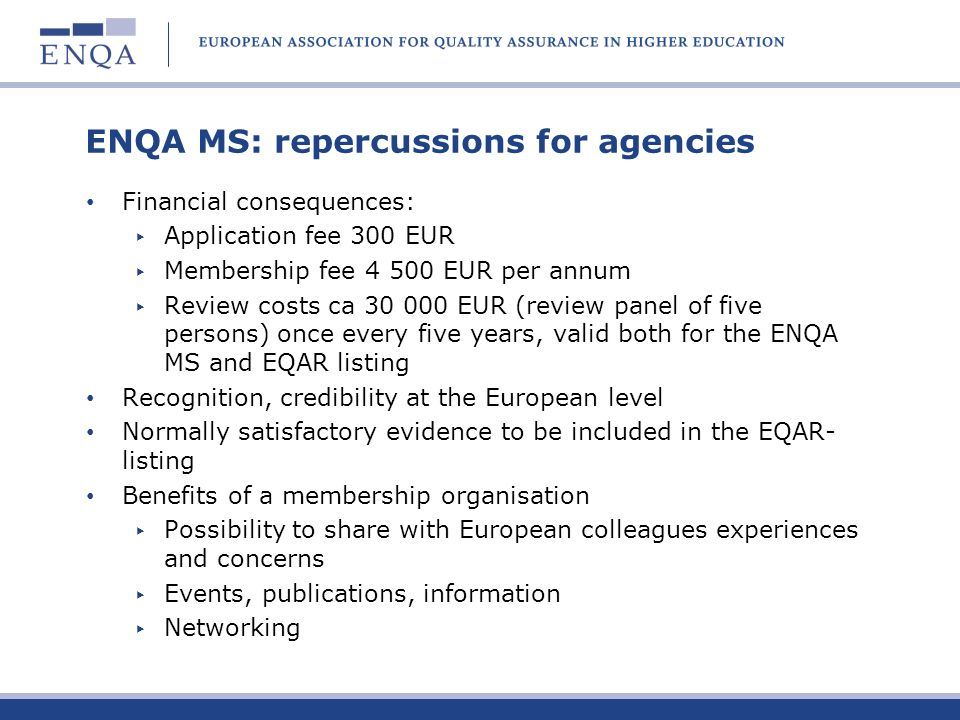 ENQA MS: repercussions for agencies