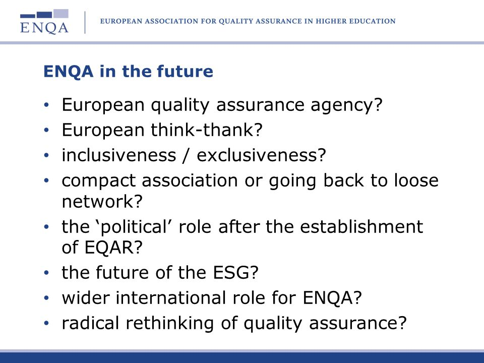 European quality assurance agency European think-thank