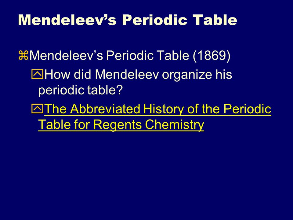 The periodic table topic 5 click for song ppt video online download mendeleevs periodic table urtaz Image collections