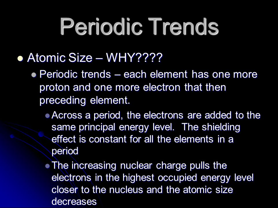 Periodic Trends Atomic Size – WHY