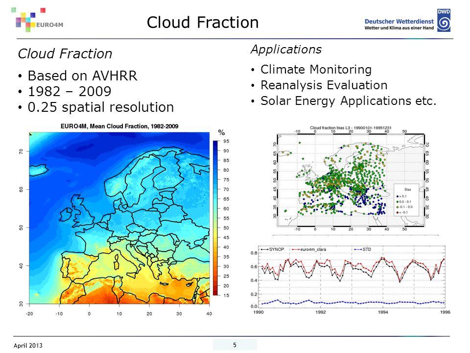 Cloud Fraction Cloud Fraction Based on AVHRR 1982 – 2009