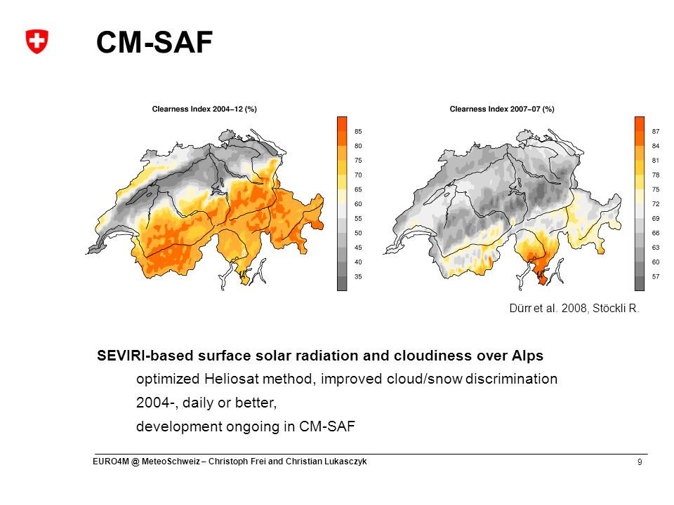 CM-SAF SEVIRI-based surface solar radiation and cloudiness over Alps