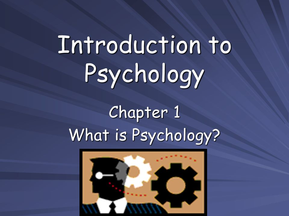 introduction to psycology Study introduction to psychology discussion and chapter questions and find introduction to psychology study guide questions and answers.