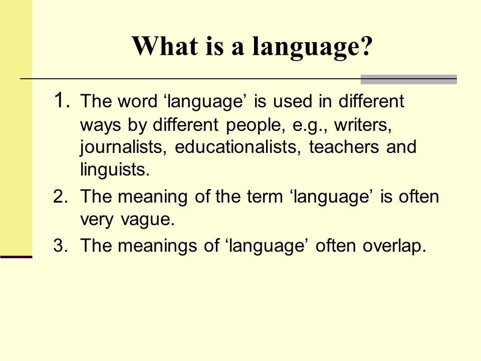What is a language
