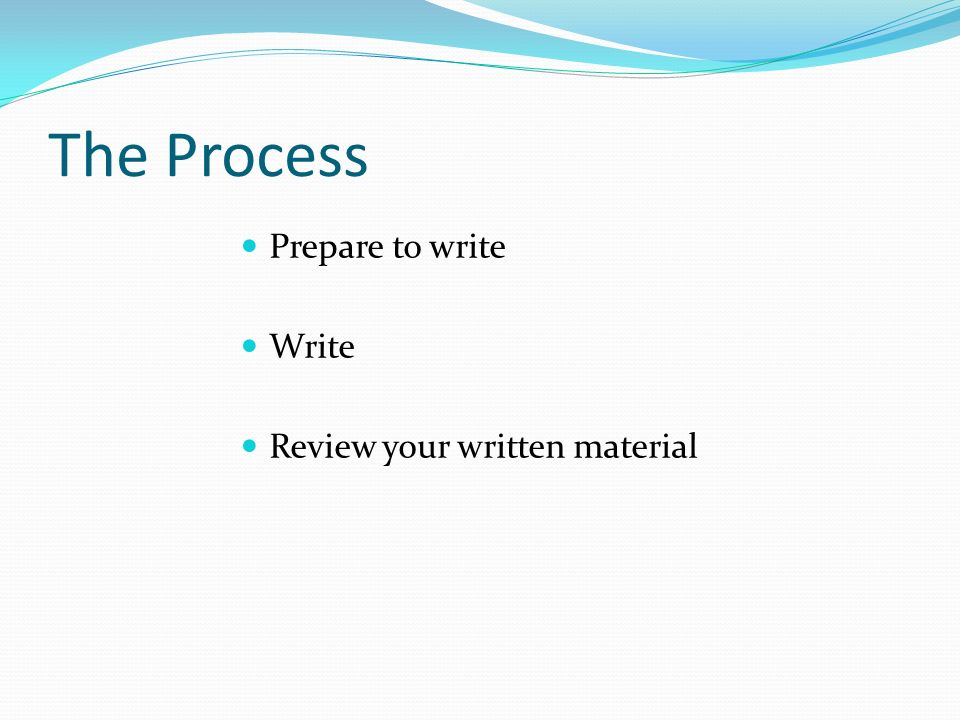 academic essays report writing ppt the process prepare to write write review your written material
