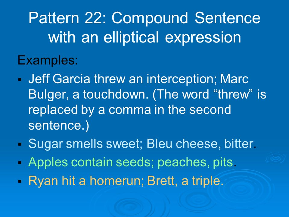 elliptical sentence Definition, usage and a list of ellipsis examples in common speech and literature ellipsis is a literary device that is used in narratives to omit some parts of a sentence or event, which gives the reader a chance to fill the gaps while acting or reading it out.
