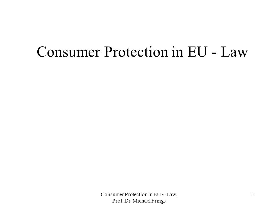 Consumer Protection in EU - Law