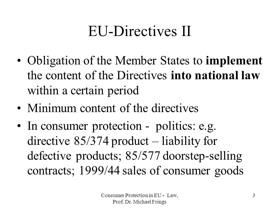 Consumer Protection in EU - Law, Prof. Dr. Michael Frings