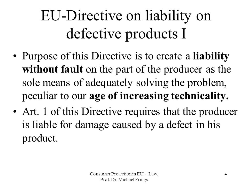 EU-Directive on liability on defective products I