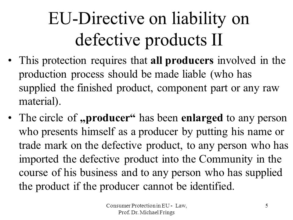 EU-Directive on liability on defective products II