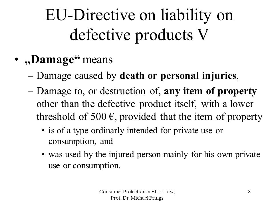 EU-Directive on liability on defective products V