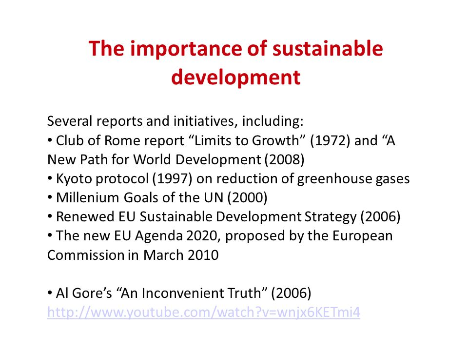 The importance of sustainable development