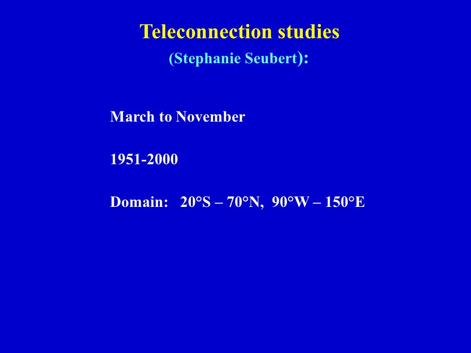 Teleconnection studies