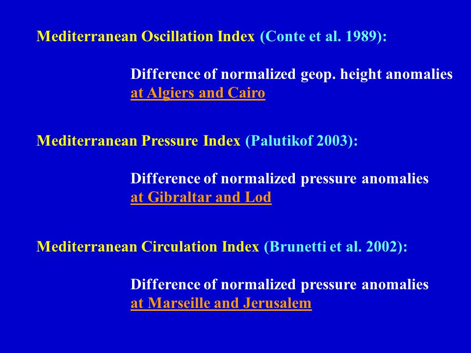 Mediterranean Oscillation Index (Conte et al. 1989):