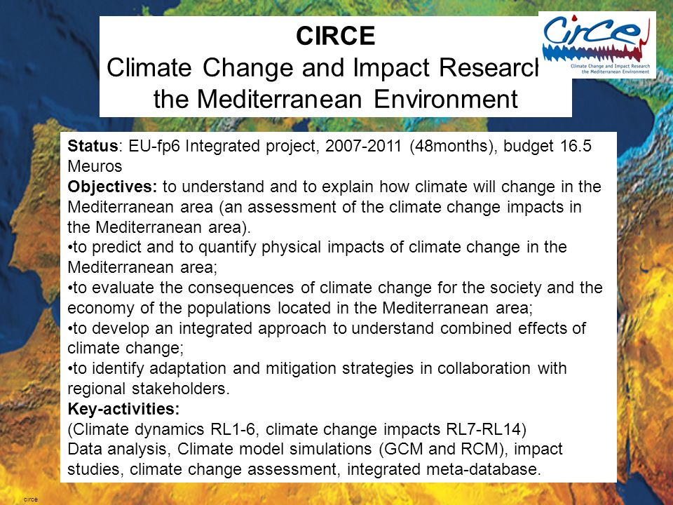 Climate Change and Impact Research: the Mediterranean Environment