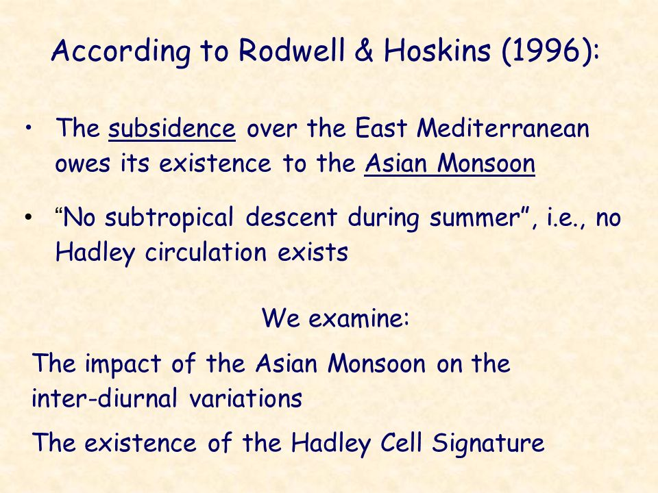 According to Rodwell & Hoskins (1996):