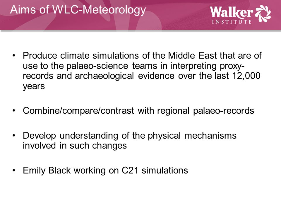 Aims of WLC-Meteorology
