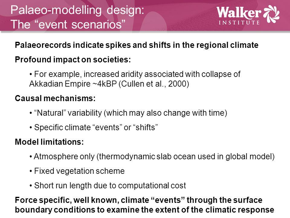 Palaeo-modelling design: The event scenarios