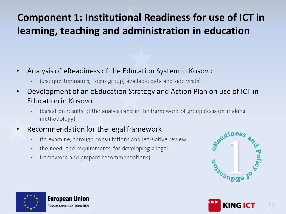 Component 1: Institutional Readiness for use of ICT in learning, teaching and administration in education