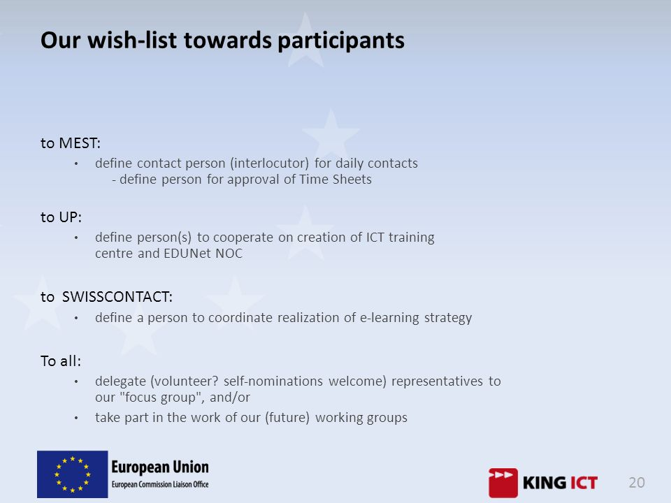 Our wish-list towards participants