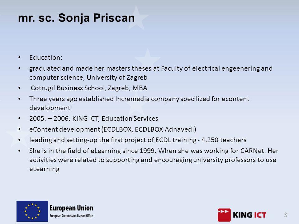 mr. sc. Sonja Priscan Education: