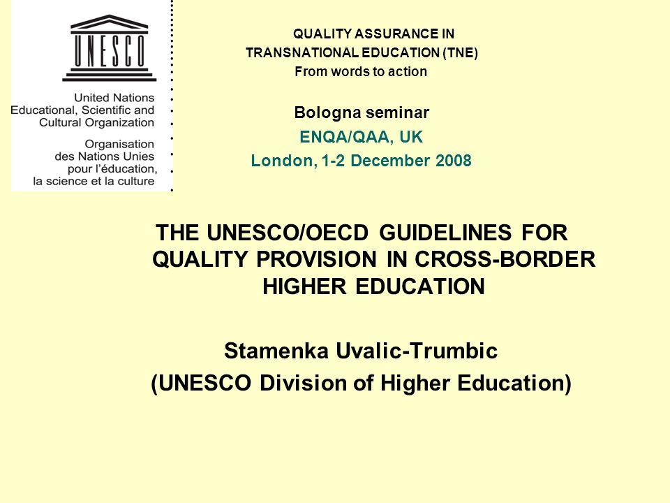 Stamenka Uvalic-Trumbic (UNESCO Division of Higher Education)