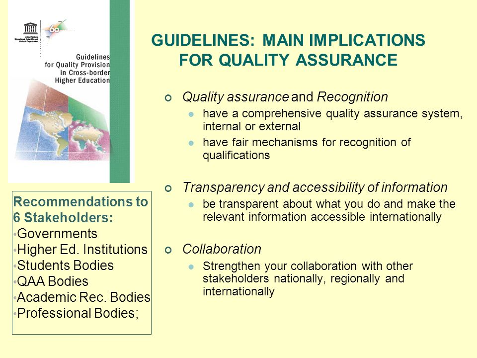 GUIDELINES: MAIN IMPLICATIONS FOR QUALITY ASSURANCE