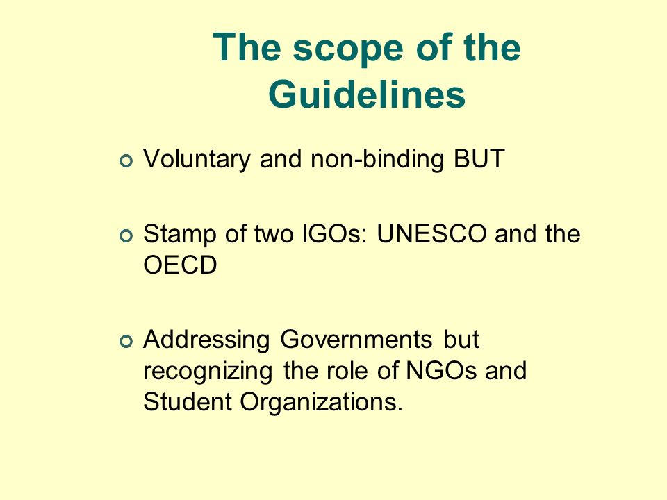 The scope of the Guidelines