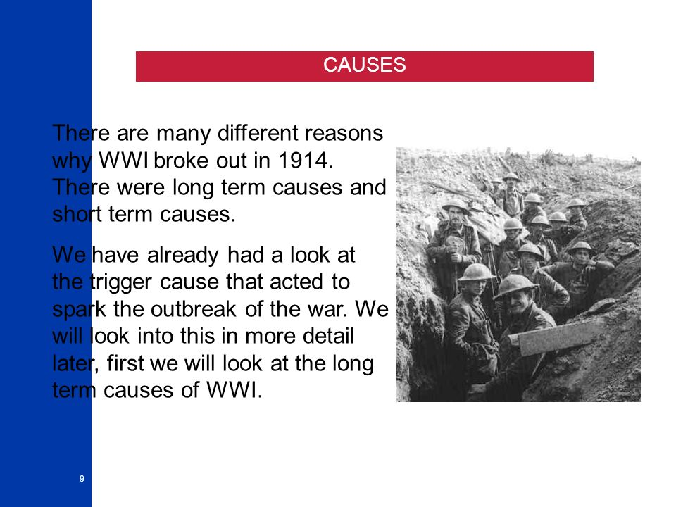 causes of the first world war essay When germany invaded poland, war became inevitable britain and france declared war on germany the united states joined in on the war effort against germany, italy , and japan after japan bombed pearl harbor in hawaii world war ii was the last major effect of the first world war (mckay, pg986-989) the war solved no problem.
