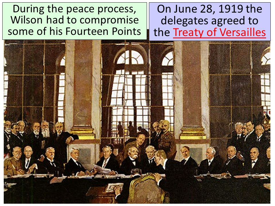 On June 28, 1919 the delegates agreed to the Treaty of Versailles