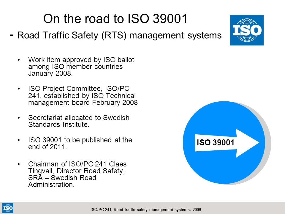 On the road to ISO 39001 - Road Traffic Safety (RTS) management systems