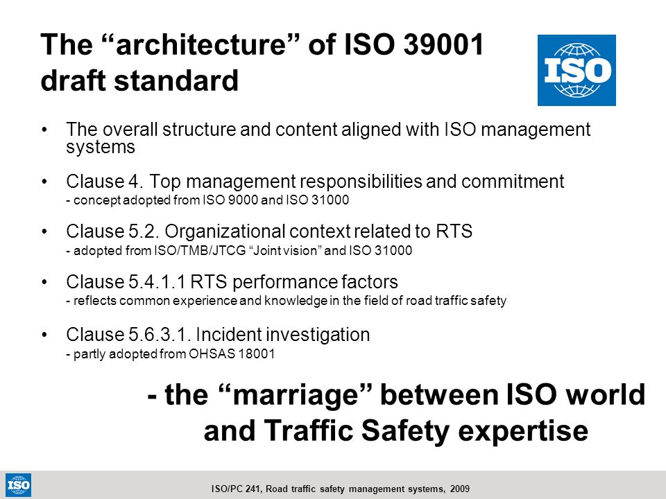 The architecture of ISO 39001 draft standard
