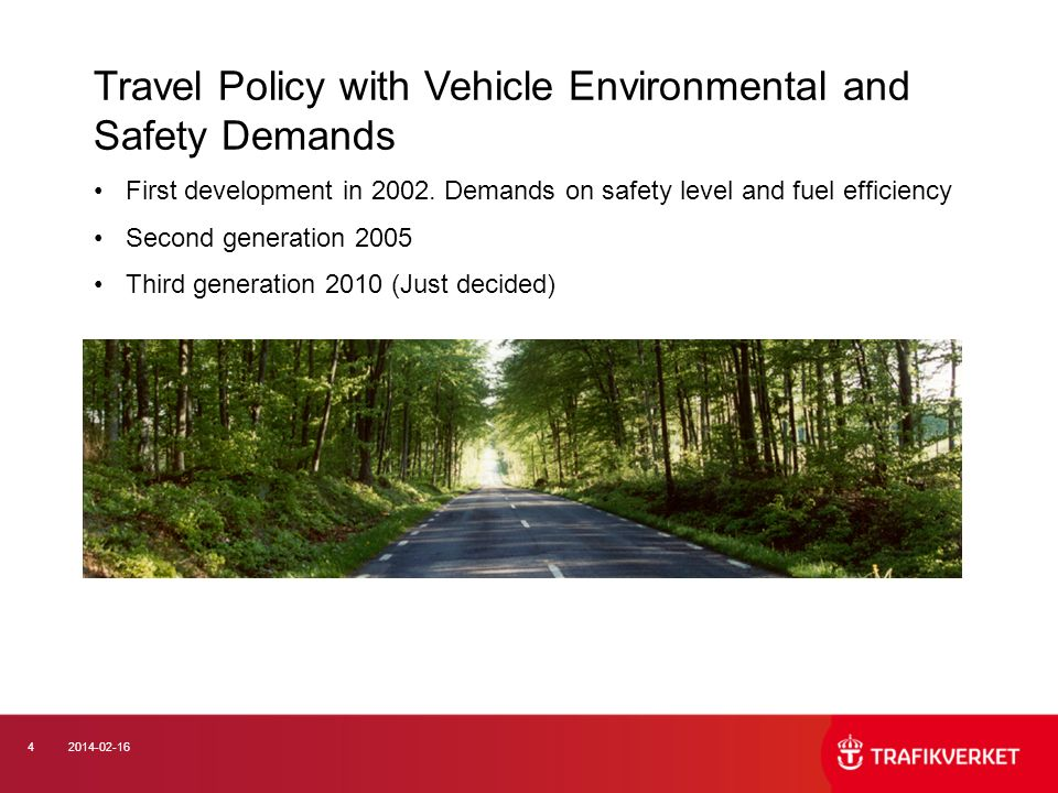 Travel Policy with Vehicle Environmental and Safety Demands