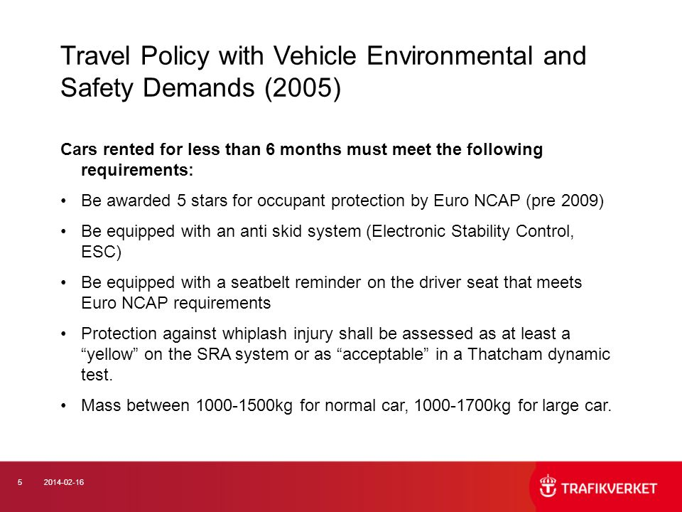 Travel Policy with Vehicle Environmental and Safety Demands (2005)
