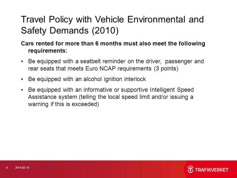 Travel Policy with Vehicle Environmental and Safety Demands (2010)