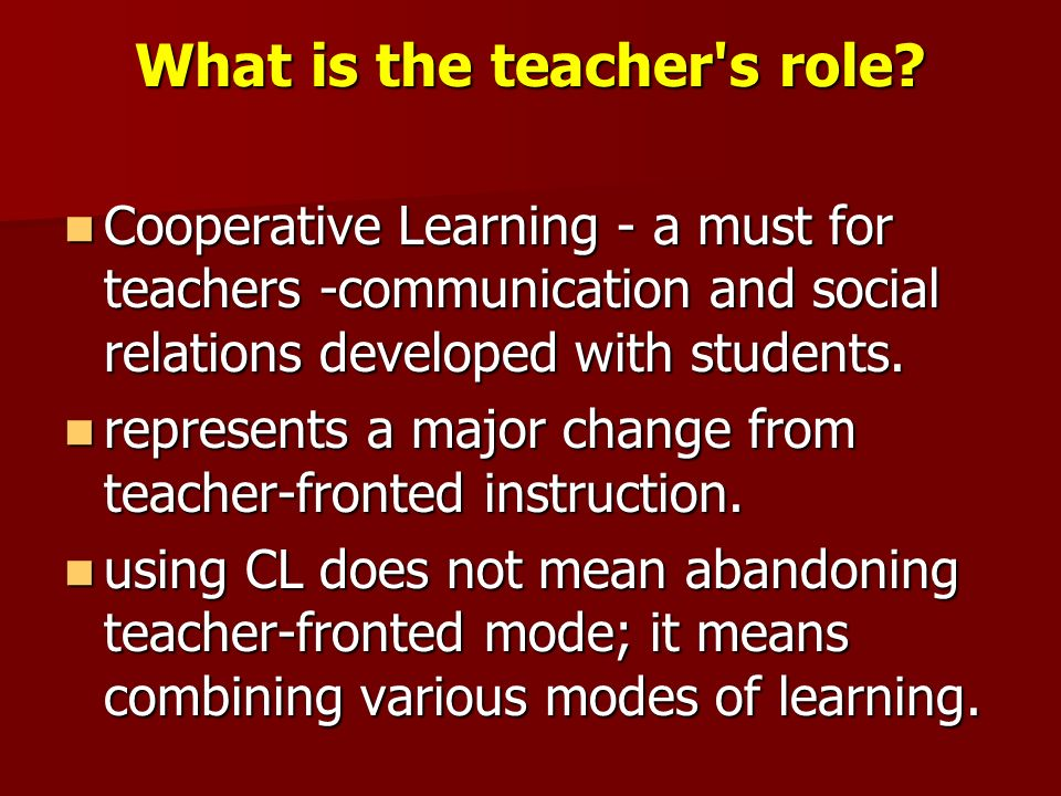 What is the teacher s role