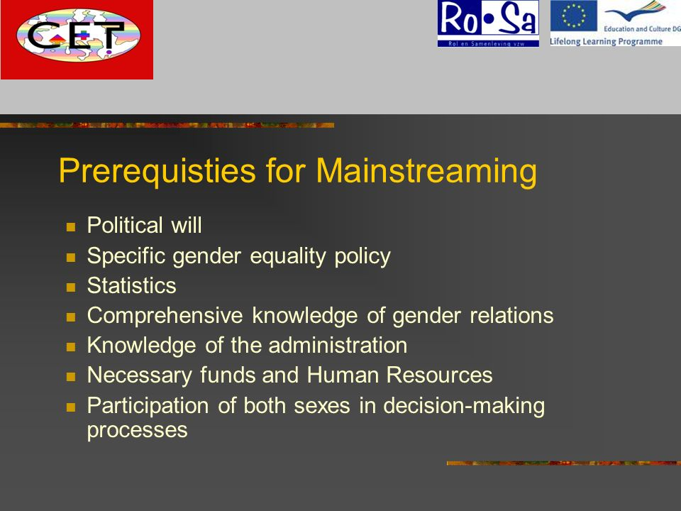 Prerequisties for Mainstreaming