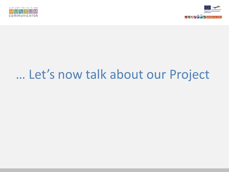 … Let's now talk about our Project