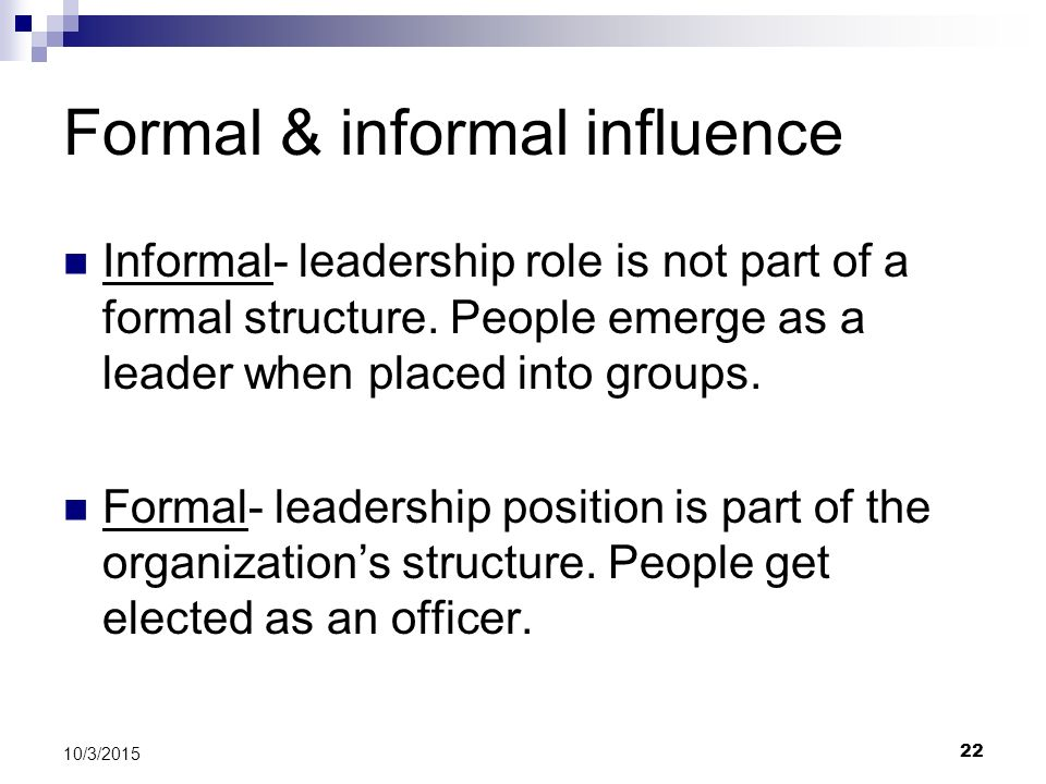 Formal & informal influence