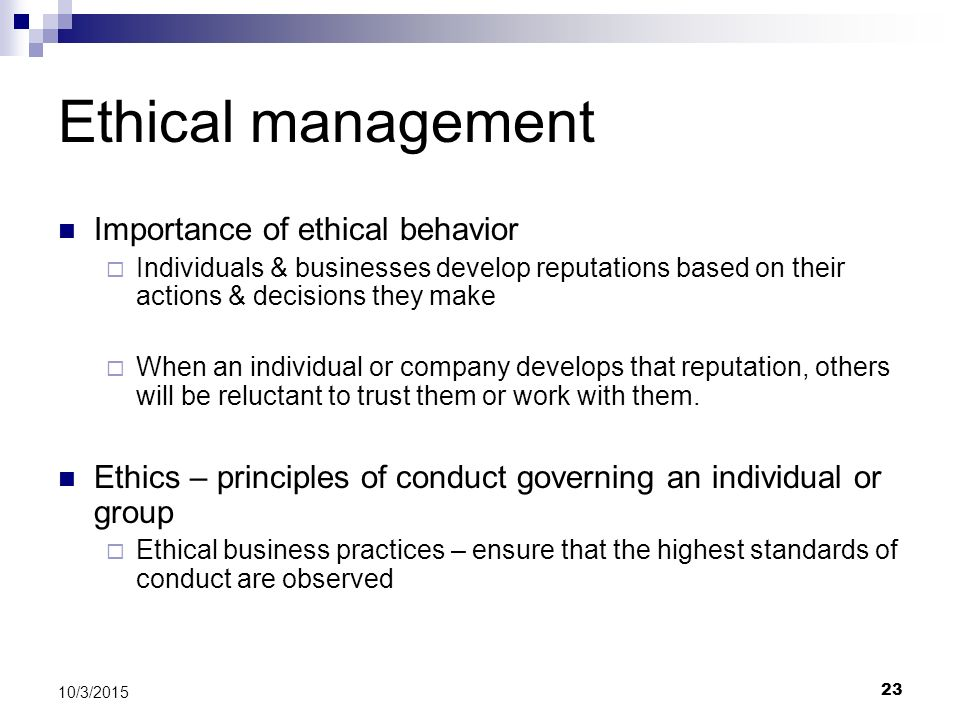 Ethical management Importance of ethical behavior