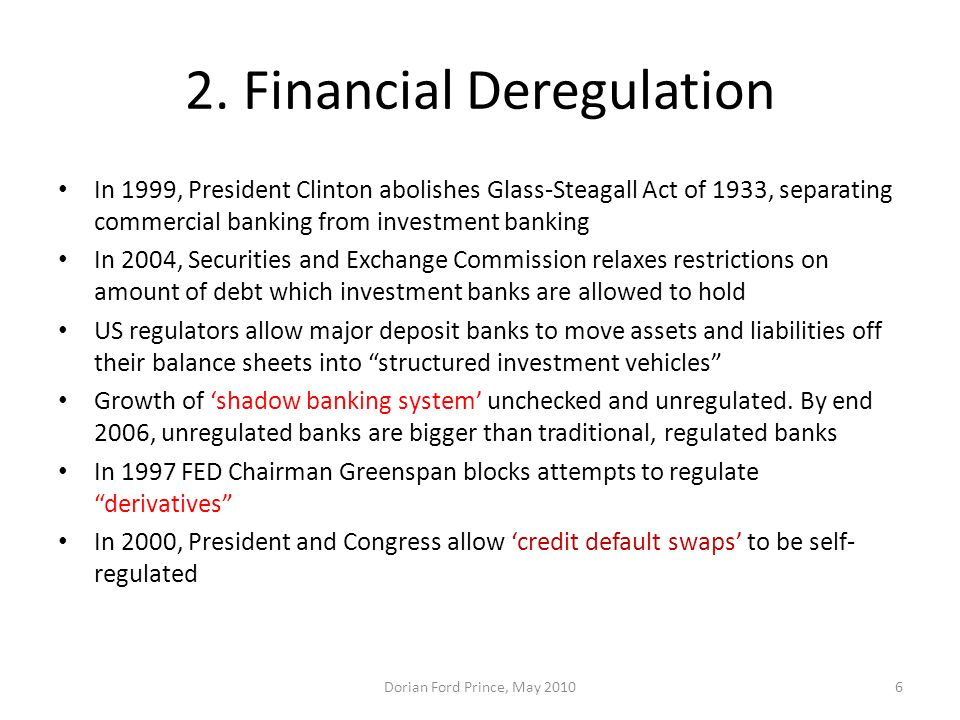 2. Financial Deregulation