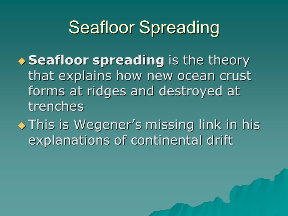 Section 2 Seafloor Spreading Ppt Download