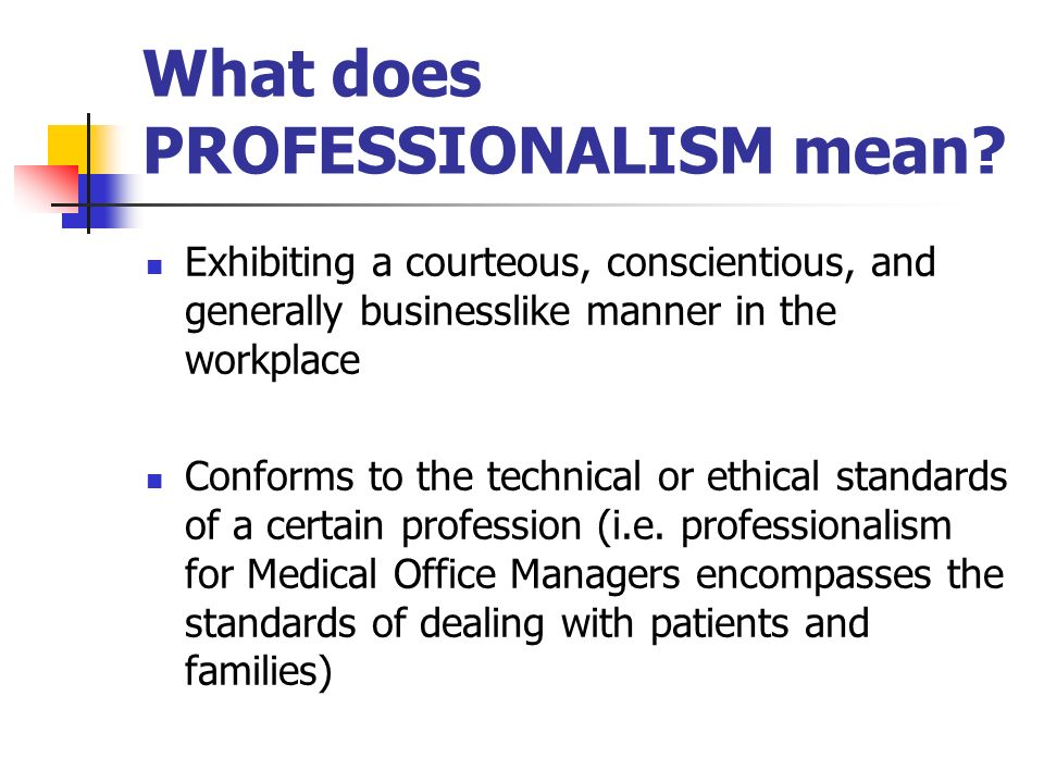 Professionalism in medicine: definitions and considerations for teaching