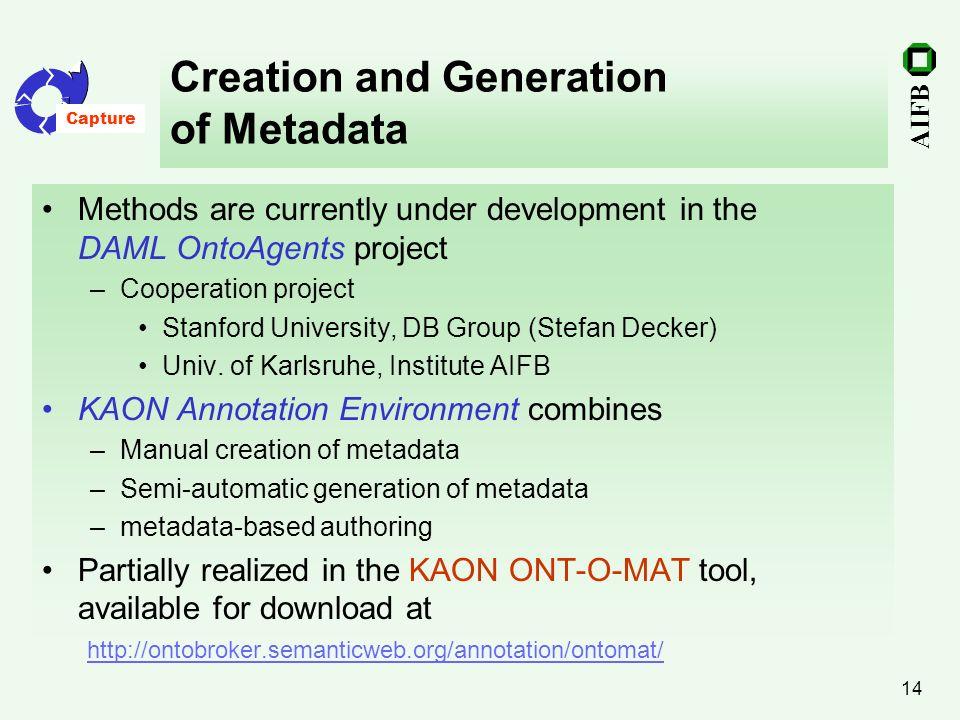 Creation and Generation of Metadata