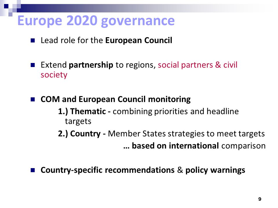 Europe 2020 governance Lead role for the European Council