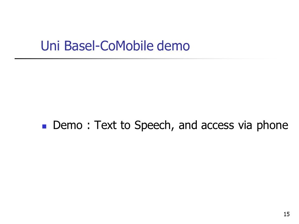 Uni Basel-CoMobile demo