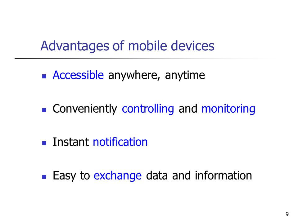 Advantages of mobile devices
