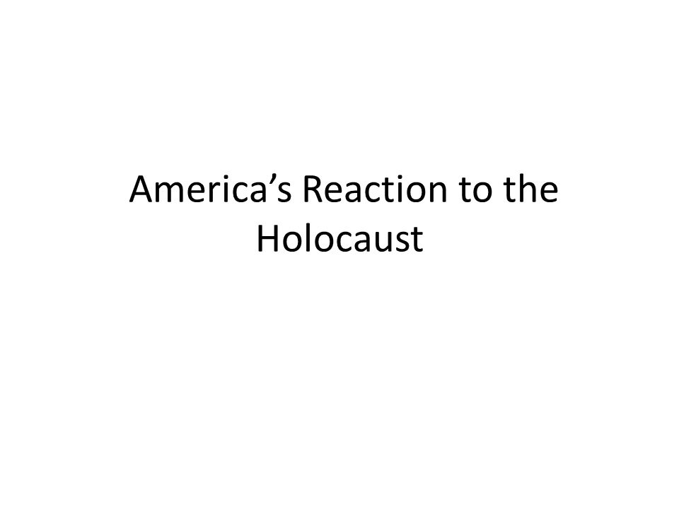 Americas reaction to the holocaust essay