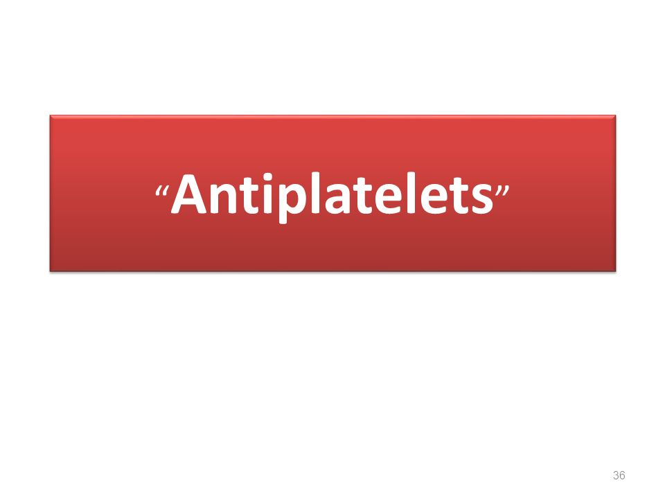 Antiplatelets